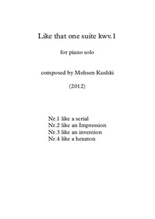 Like that one suite, KWV.1: Like that one suite by Mohsen Kushki