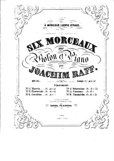 Six Pieces for Violin and Piano, Op.85: No.5 Canzone – score by Joseph Joachim Raff