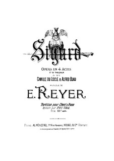 Sigurd: Arrangement for soloists, choir and piano by Ernest Reyer