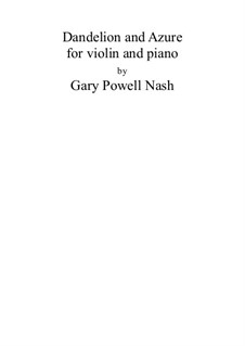 Dandelion and Azure: Dandelion and Azure by Gary Nash