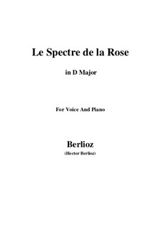 Les nuits d'été (Summer Nights),  H.81 Op.7: No.2 Le spectre de la rose (D Major) by Hector Berlioz