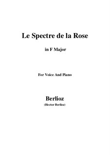 Les nuits d'été (Summer Nights),  H.81 Op.7: No.2 Le spectre de la rose (F Major) by Hector Berlioz