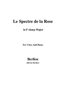 Les nuits d'été (Summer Nights),  H.81 Op.7: No.2 Le spectre de la rose (F sharp Major) by Hector Berlioz
