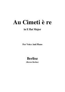 Les nuits d'été (Summer Nights),  H.81 Op.7: No.5 Au cimetière (E flat Major) by Hector Berlioz