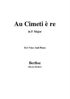 Les nuits d'été (Summer Nights),  H.81 Op.7: No.5 Au cimetière (F Major) by Hector Berlioz