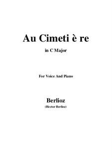 Les nuits d'été (Summer Nights),  H.81 Op.7: No.5 Au cimetière (C Major) by Hector Berlioz