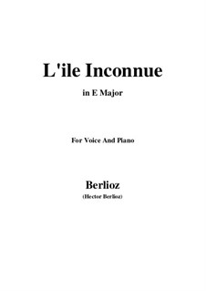 Les nuits d'été (Summer Nights),  H.81 Op.7: No.6 L'île inconnue (E Major) by Hector Berlioz