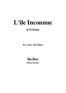 Les nuits d'été (Summer Nights),  H.81 Op.7: No.6 L'île inconnue (D Major) by Hector Berlioz