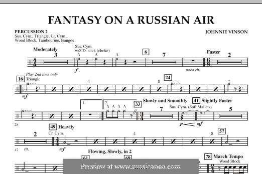 Fantasy on a Russian Air: Percussion 2 part by Johnnie Vinson