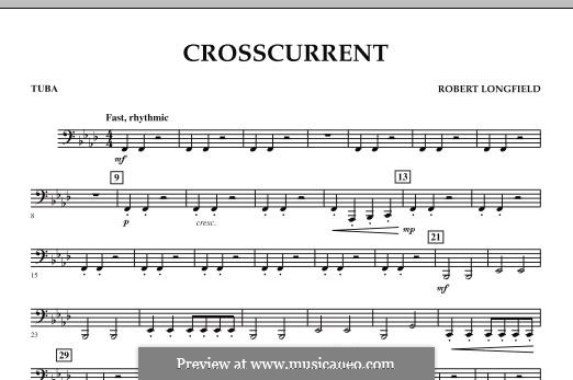Crosscurrent: Tuba part by Robert Longfield