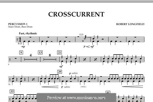 Crosscurrent: Percussion 1 part by Robert Longfield