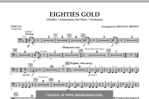 Eighties Gold: Timpani part by Barry Mann, Cynthia Weil, James Horner, Kenny Loggins, Rod Temperton