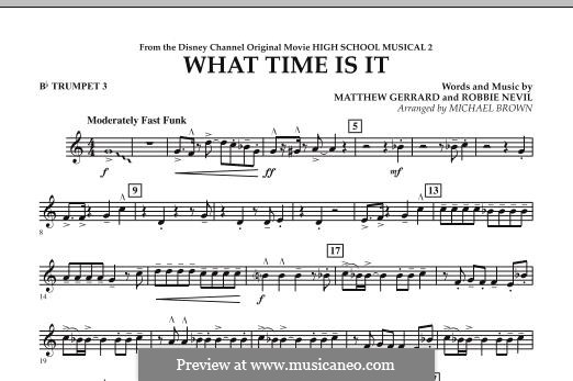 What Time Is It (from High School Musical 2): Bb Trumpet 3 part by Matthew Gerrard, Robbie Nevil