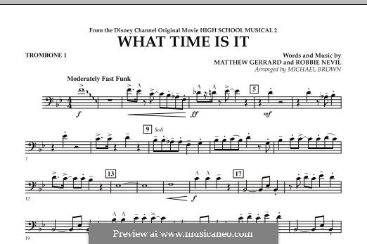 What Time Is It (from High School Musical 2): Trombone 1 part by Matthew Gerrard, Robbie Nevil