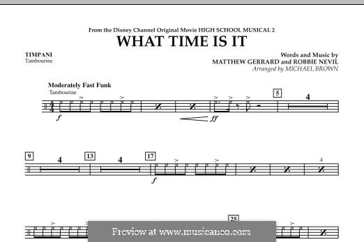 What Time Is It (from High School Musical 2): Timpani part by Matthew Gerrard, Robbie Nevil