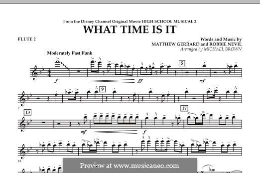 What Time Is It (from High School Musical 2): What Time Is It (from High School Musical 2) - Flute 2 (Michael Brown) by Matthew Gerrard, Robbie Nevil