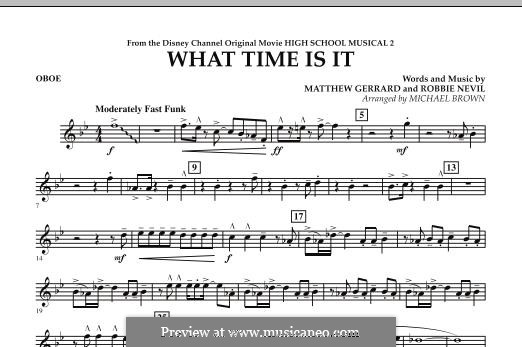 What Time Is It (from High School Musical 2): What Time Is It (from High School Musical 2) - Oboe (Michael Brown) by Matthew Gerrard, Robbie Nevil