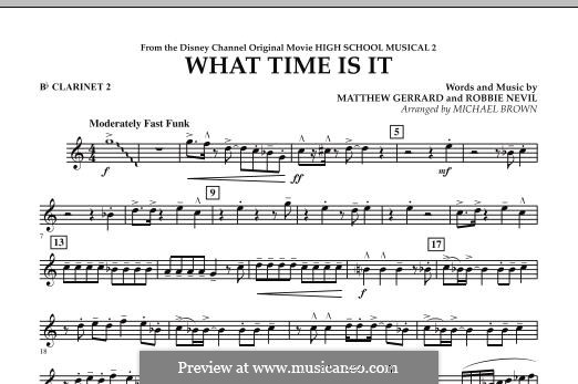 What Time Is It (from High School Musical 2): Bb Clarinet 2 part by Matthew Gerrard, Robbie Nevil