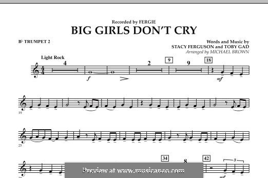 Big Girls Don't Cry (Fergie): Bb Trumpet 2 part by Stacy Ferguson, Tobias Gad