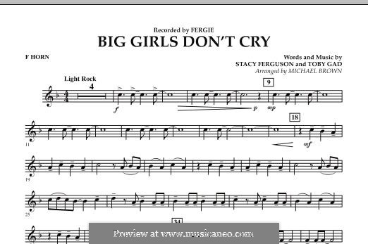 Big Girls Don't Cry (Fergie): F Horn part by Stacy Ferguson, Tobias Gad