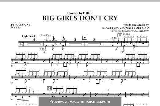 Big Girls Don't Cry (Fergie): Percussion 1 part by Stacy Ferguson, Tobias Gad