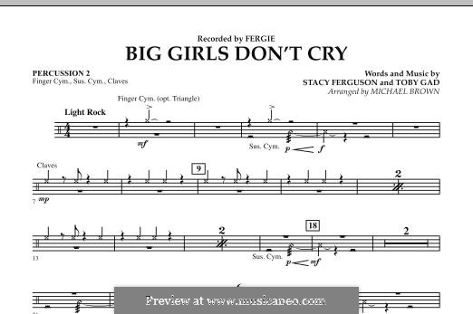 Big Girls Don't Cry (Fergie): Percussion 2 part by Stacy Ferguson, Tobias Gad