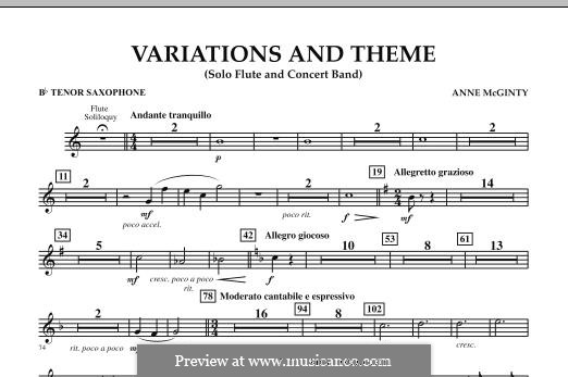 Variations and Theme (for Flute Solo and Band): Bb Tenor Saxophone part by Anne McGinty