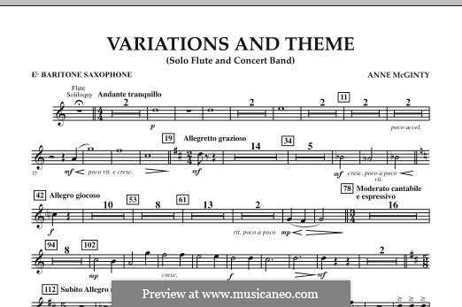 Variations and Theme (for Flute Solo and Band): Eb Baritone Saxophone part by Anne McGinty