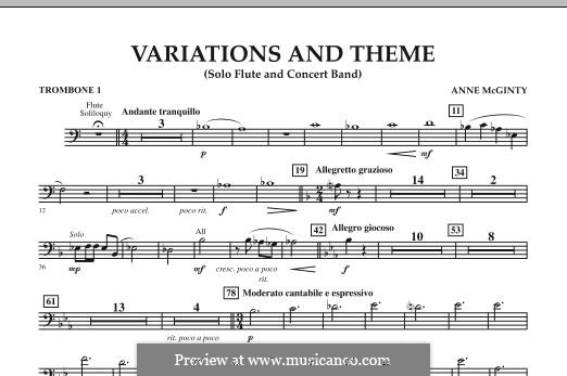 Variations and Theme (for Flute Solo and Band): Trombone 1 part by Anne McGinty
