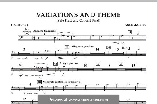 Variations and Theme (for Flute Solo and Band): Trombone 2 part by Anne McGinty