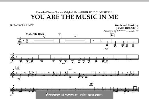You are the Music in Me (High School Musical 2): Bb Bass Clarinet part by Jamie Houston
