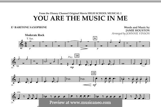 You are the Music in Me (High School Musical 2): Eb Baritone Saxophone part by Jamie Houston
