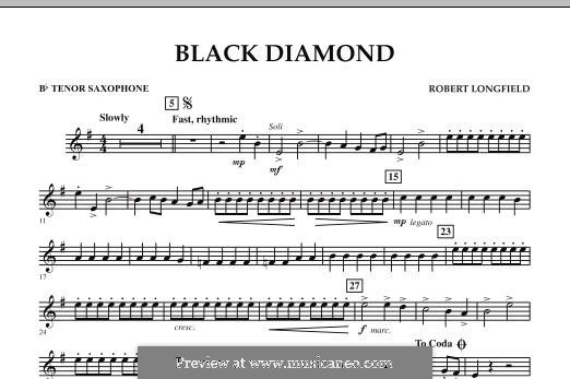 Black Diamond: Bb Tenor Saxophone part by Robert Longfield