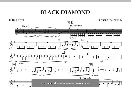Black Diamond: Bb Trumpet 1 part by Robert Longfield