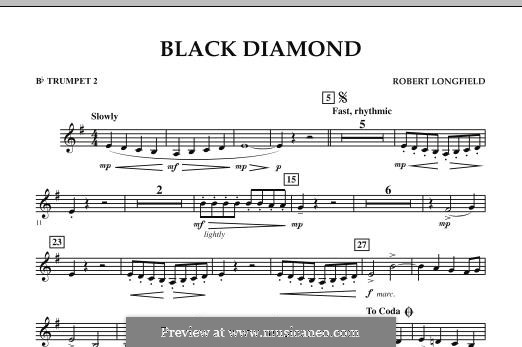 Black Diamond: Bb Trumpet 2 part by Robert Longfield