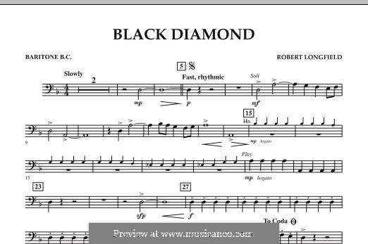 Black Diamond: Baritone B.C. part by Robert Longfield