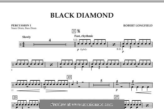 Black Diamond: Percussion 1 part by Robert Longfield