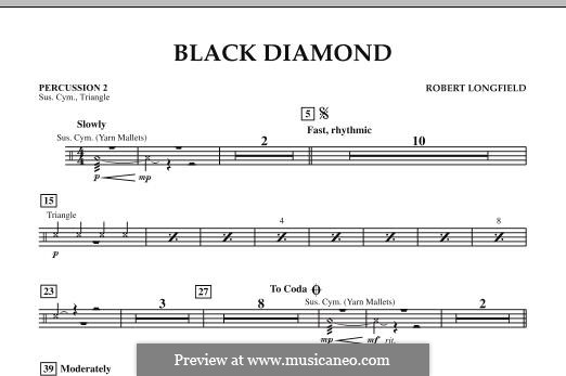 Black Diamond: Percussion 2 part by Robert Longfield