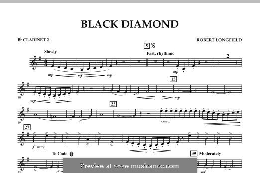 Black Diamond: Bb Clarinet 2 part by Robert Longfield