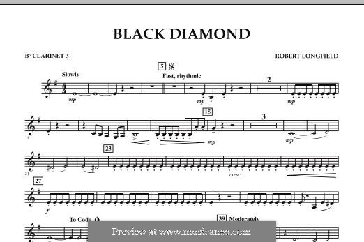 Black Diamond: Bb Clarinet 3 part by Robert Longfield