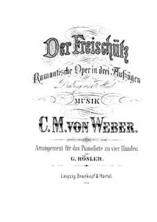 Complete Opera: For piano four hands by Carl Maria von Weber