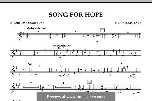 Song for Hope: Eb Baritone Saxophone part by Michael Sweeney
