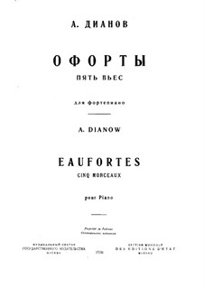 Eaufortes. Five Pieces for Piano: For a single performer by Anton Dianov