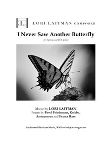 I Never Saw Another Butterfly: For soprano and Bb clarinet by Lori Laitman
