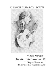 14 pieces for beginners, Op.96: 14 pieces for beginners by Mihajlo Vihula