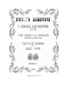 Dodici concerti a cinque, Op.9: Concertos Nos.3, 6, 9, 12 for two oboes and cembalo - scores and parts by Tomaso Albinoni