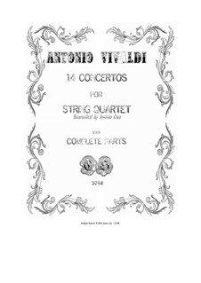 14 Vivaldi's Concertos for String Quartet - Complete Parts: 14 Vivaldi's Concertos for String Quartet - Complete Parts by Antonio Vivaldi