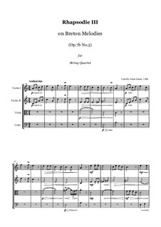 Three Rhapsodies, Op.7: Rhapsodie No.3 on Breton Melodies - string quartet, score and parts by Camille Saint-Saëns