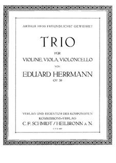 Trio for Violin, Viola and Cello, Op.39: Cello part by Eduard Herrmann