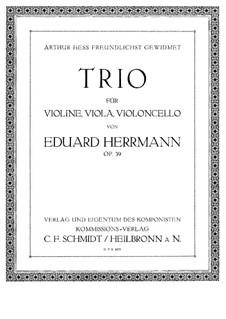 Trio for Violin, Viola and Cello, Op.39: Viola part by Eduard Herrmann